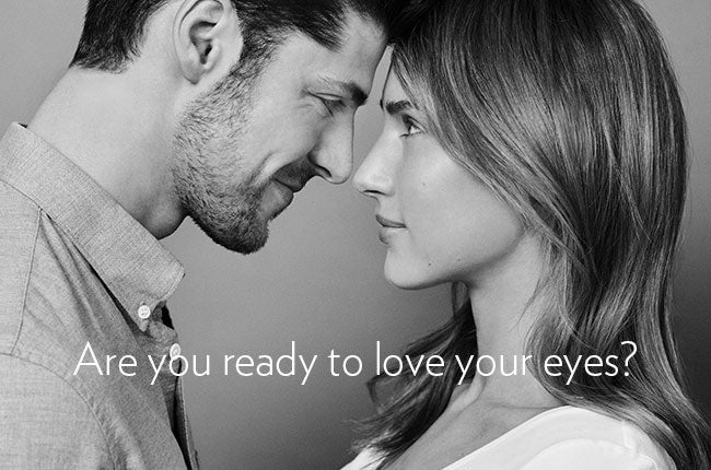 Are you ready to love your eyes