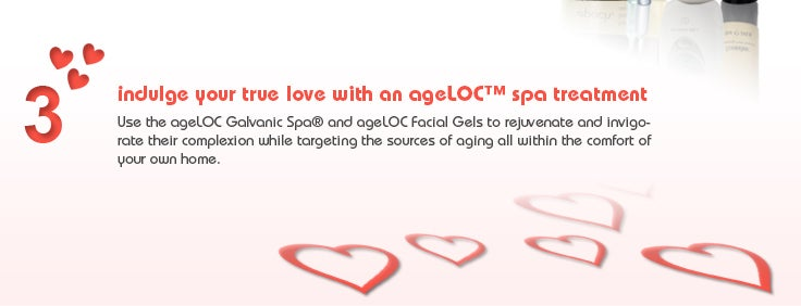 #3 indulge your true love with an ageLOC spa treatment