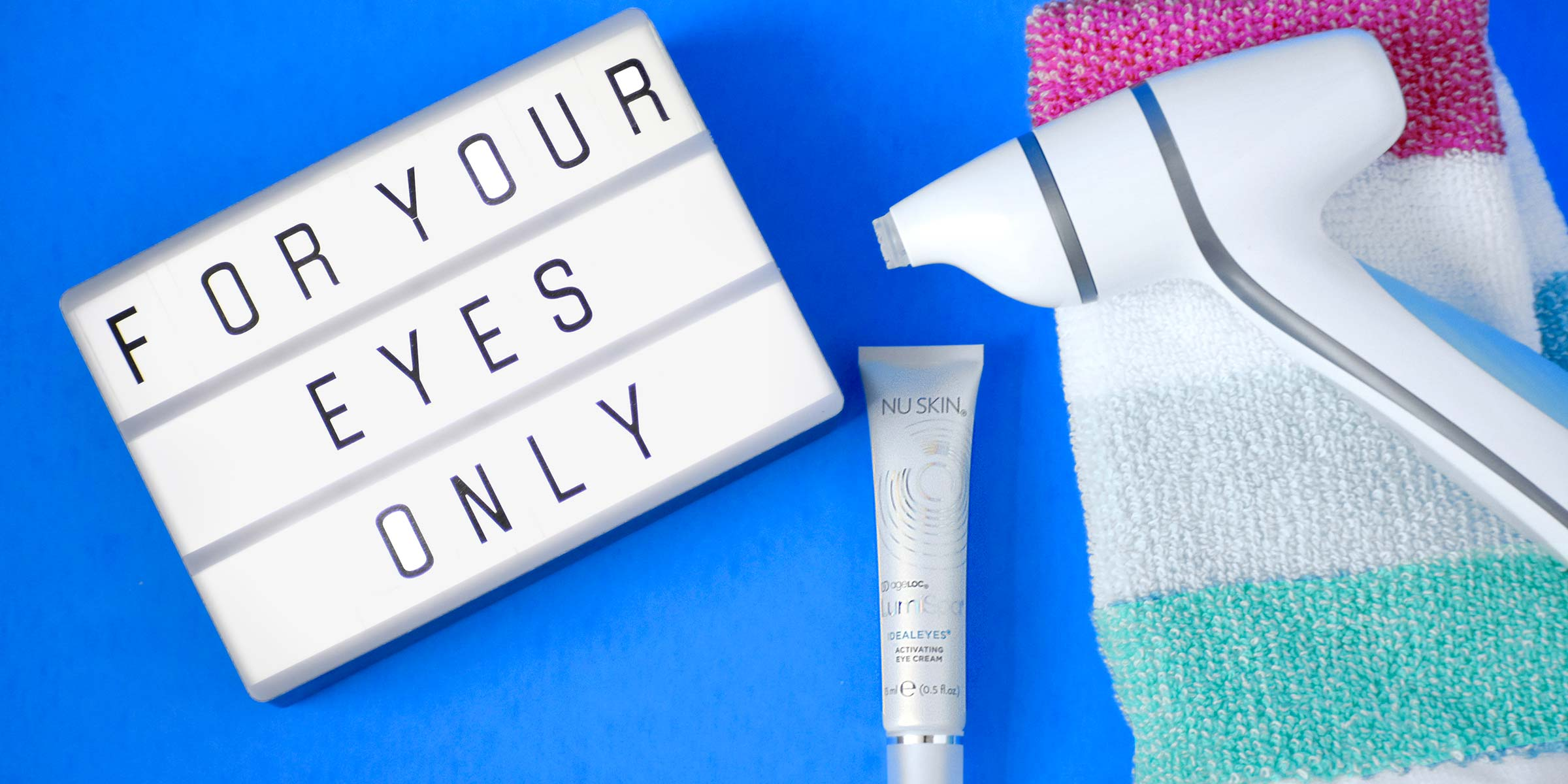 Photo of ageLOC LumiSpa Accent & IdealEyes besides a lightbox with text: For Your Eyes only
