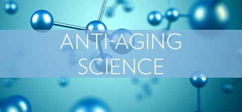 Anti-Aging Science
